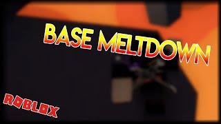 Base meltdown (Fe2 Map Test) Roblox