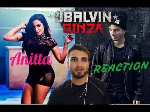 J Balvin ft. Anitta - Ginza Reage (REACTION)