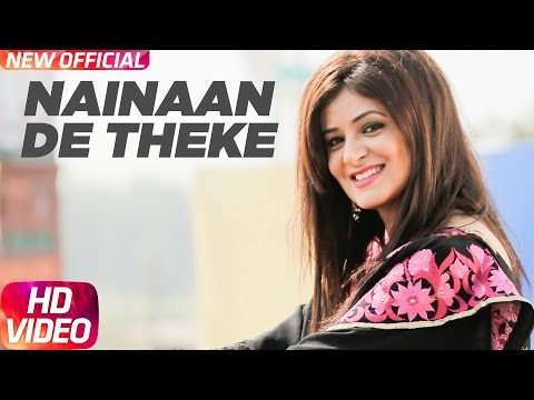 Nainaan De Theke (Full Song) | Sona Walia | Latest Punjabi Song 2017 | Speed Records
