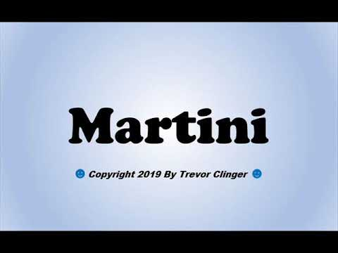 How To Pronounce Martini - 동영상