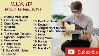 ILUX ID full album terbaru