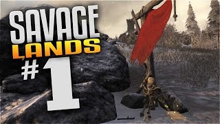 Savage Lands Gameplay - EP 1 - SURVIVAL! (Let