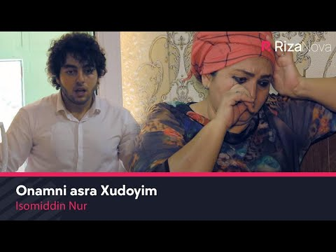 Isomiddin Nur - Onamni asra Xudoyim (Official Music Video) 2020