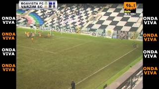 BOAVISTA FC 1 x 1 VARZIM SC (Resumo da Partida)
