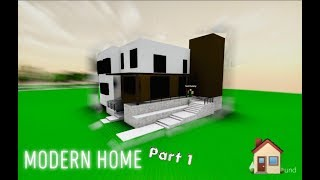 'TIME-LAPSE' BUILDING A MODERN HOME IN ROBLOX STUDIO!!! PARTIE 1