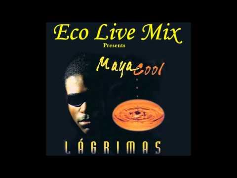 Maya Cool - Lagrimas (Album Completo) 1996 Mix - Eco Live Mix com Dj Ecozinho