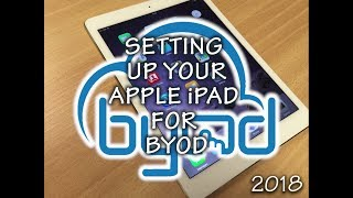 Setting up your iPad for BYOD