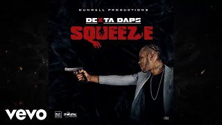 Dexta Daps - Squeeze (Official Audio)