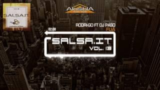 SALSA.IT Vol. 13 - FUA' - Rodri-Go Ft dj Paso