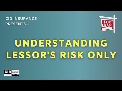 Understanding Lessor's Risk In 2020 - CID Insurance Programs