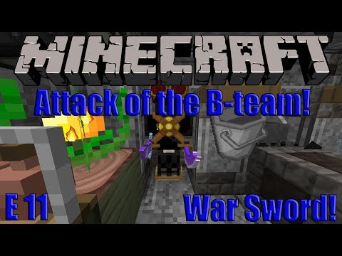 Minecraft : Attack of the B-Team! : Episode 11 : Mystic Branch and War Sword!