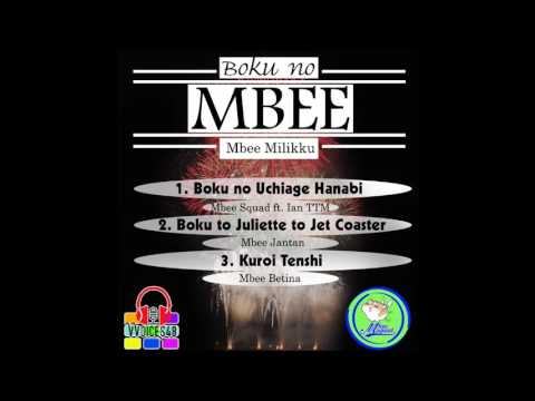 Mbee Squad - Boku to Juliet to Jet Coaster