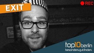 Top10 Berlin: EXIT - Live Adventures