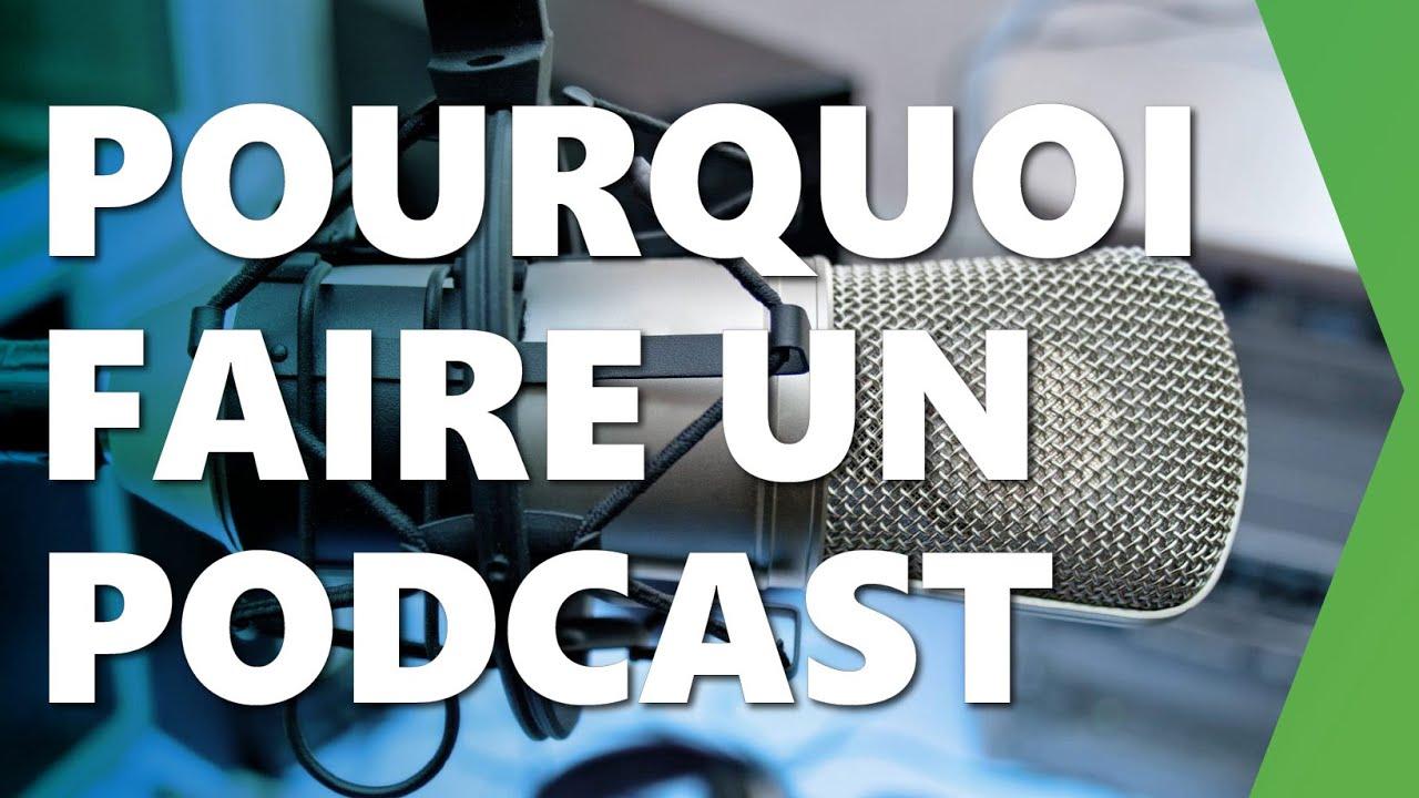 comment et pourquoi realiser des podcasts