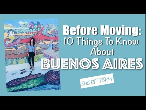 Before Moving: What to Know About Buenos Aires