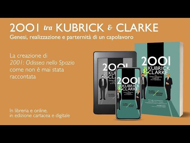 2001 tra Kubrick e Clarke – Book trailer