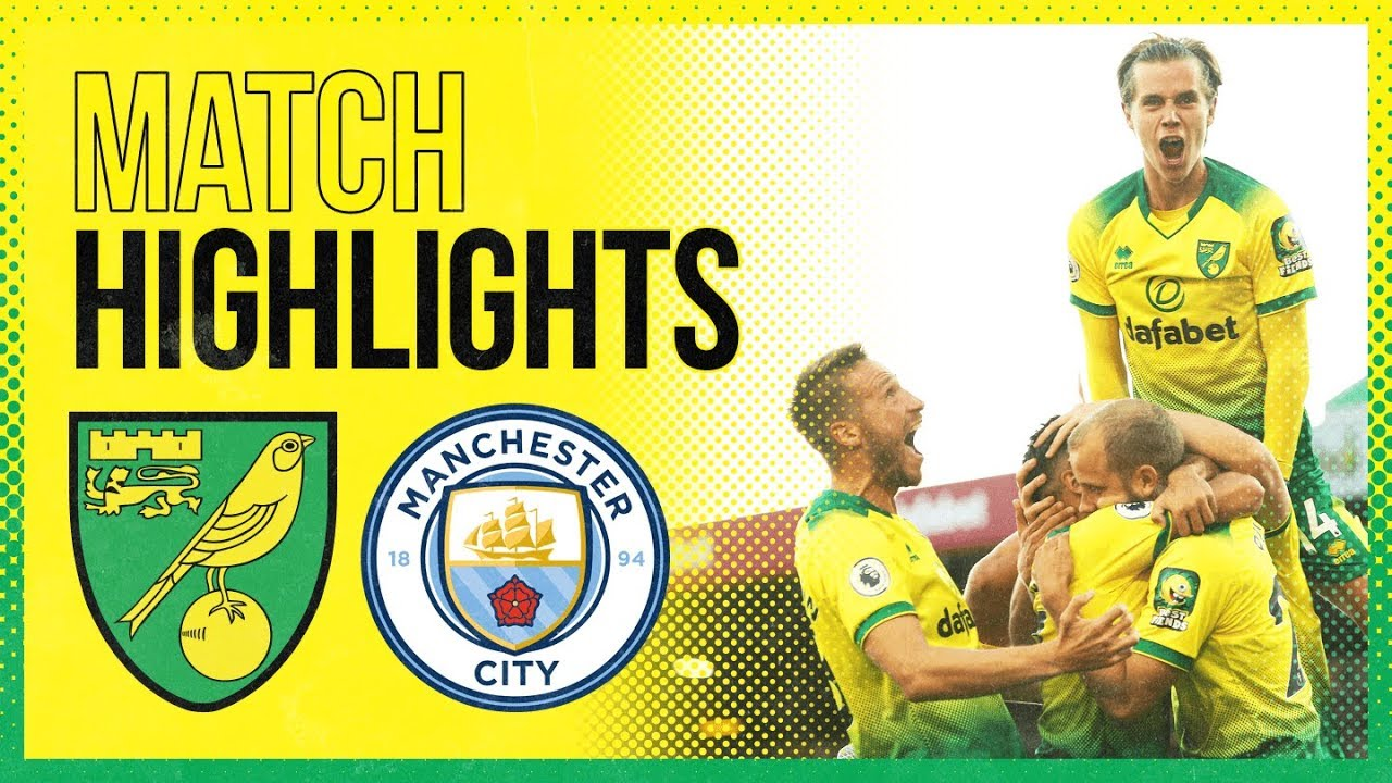 Highlights Norwich City 3 2 Manchester City The