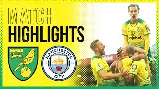 Highlights | Norwich City 3 2 Manchester City | The Canaries Stun The Champions