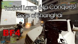 Battlefield 4 MP: Tactical Large Conquest on Siege of Shanghai (PC, Ultra, 1080p) GTX 680