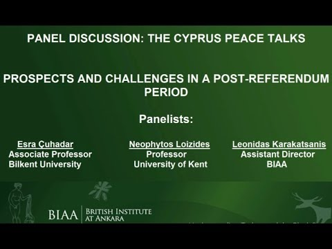 PANEL: The Cyprus Peace Talks: Prospects & Challenges in a Post-Referendum Period