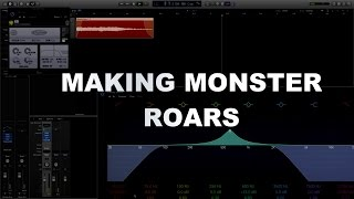 Video Game Sound Design Tutorial - Making Monster Sounds Part 2 - Monster Roars