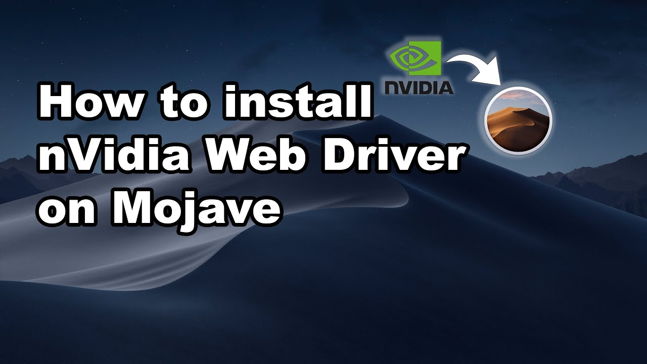 How to install nVidia Web Driver on Mojave