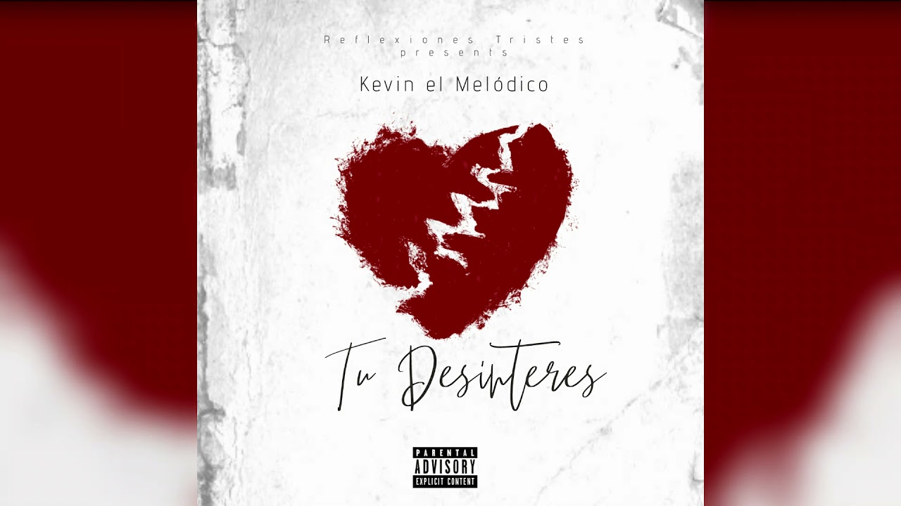 Tu desinterés 💔-  Kevin el melódico / Reggaeton triste🥺