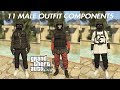 GTA 5 ONLINE 11 MALE OUTFIT COMPONENTS