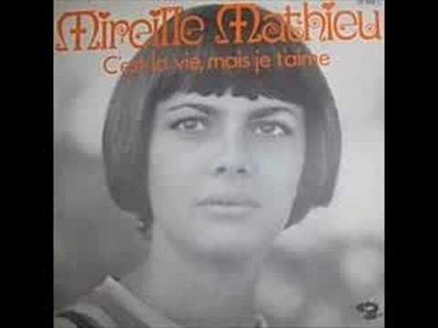 Mireille Mathieu -  C'est la vie,mais je t'aime