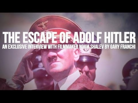 New Film Reveals Hitler Fled To Argentina - Noam Shalev