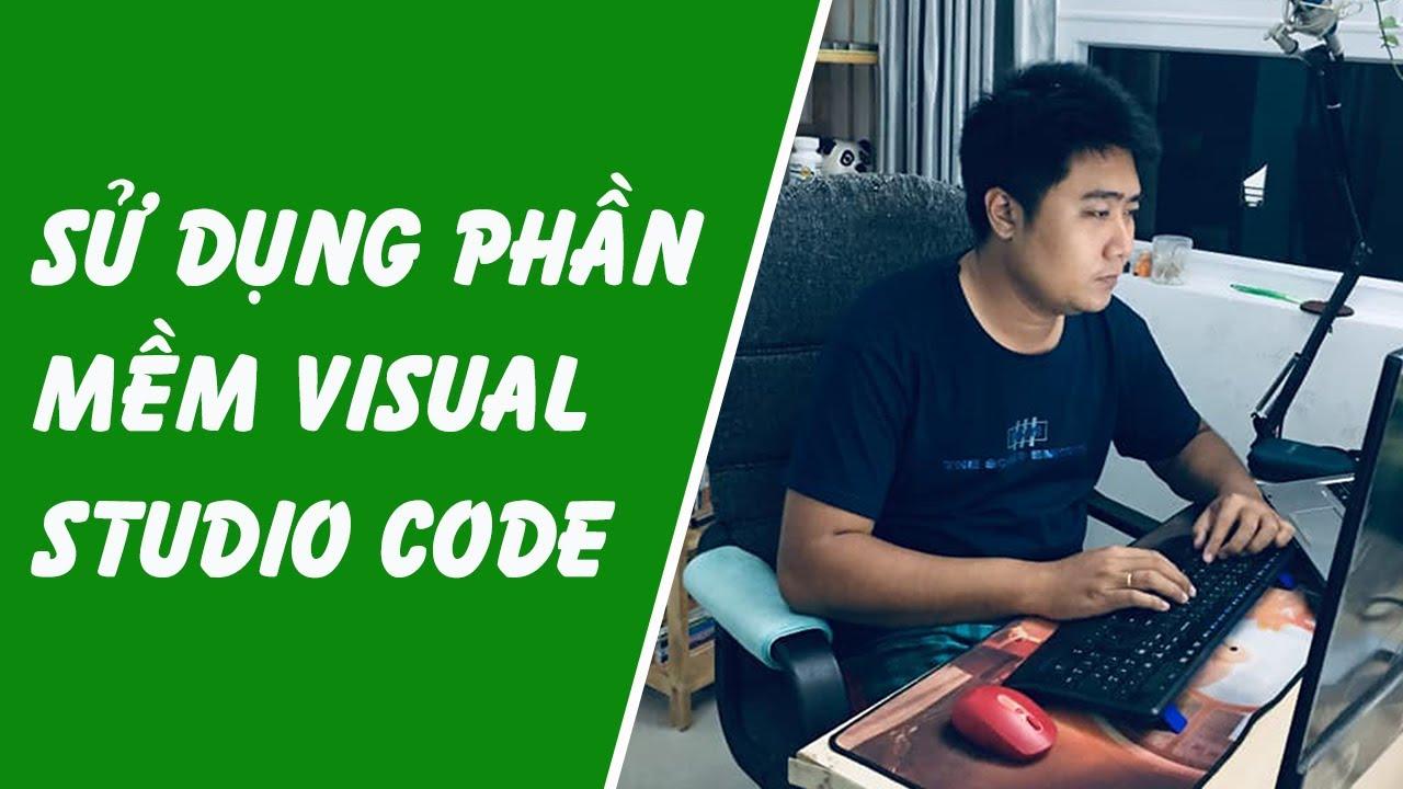 Sử dụng Visual Studio Code
