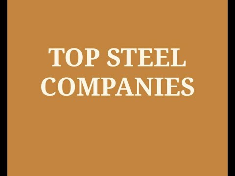 Top 10 Steel Companies in India 2020 | Best Steel Manufacturers | Largest Producer