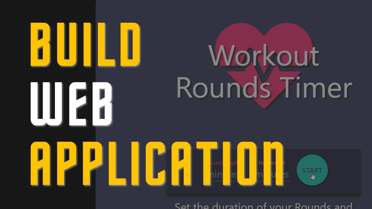 Build a Web Application using HTML CSS & JavaScript - Workout Rounds Timer