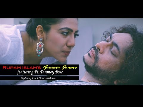Gaaner Jonmo | Rupam Islam ft Pt. Tanmoy Bose | Official Music Video | Bengali Music Video 2018