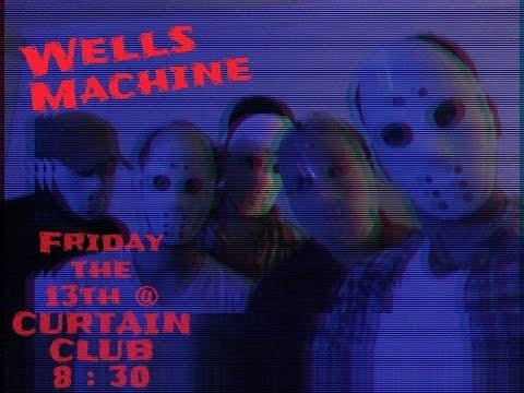 Wells Machine @ The Curtain Club on Nov. 13th, 2015