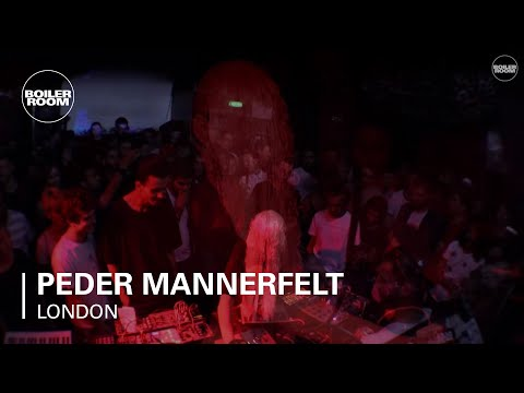 Peder Mannerfelt Boiler Room London Live Set