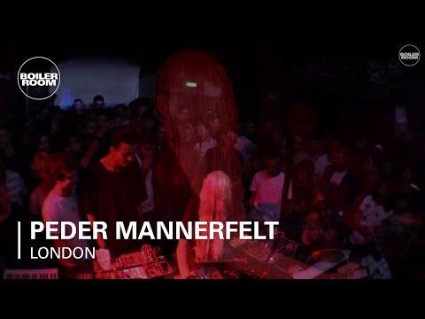 Peder Mannerfelt Boiler Room London Live Set