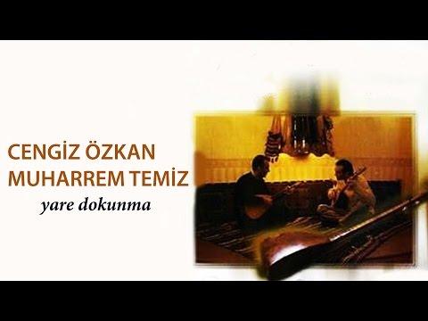Muharrem Temiz & Cengiz Özkan - Şu Benim Divane Gönlüm [ Yare Dokunma © 2001