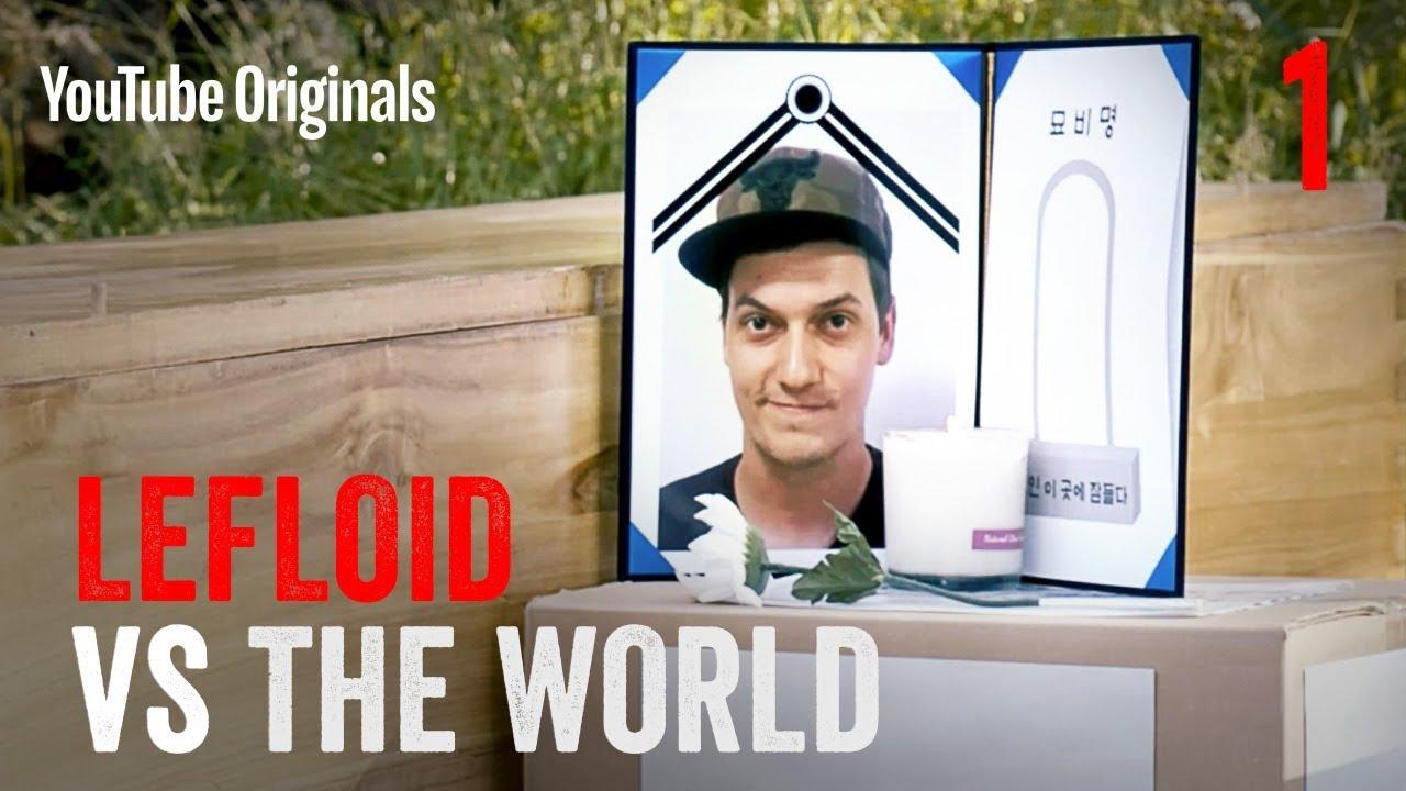 SELF – LeFloid VS The World Ep 1 #1