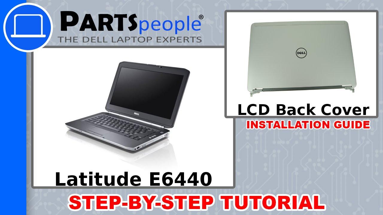 Dell Latitude E6440 LCD Back Cover Removal and Installation