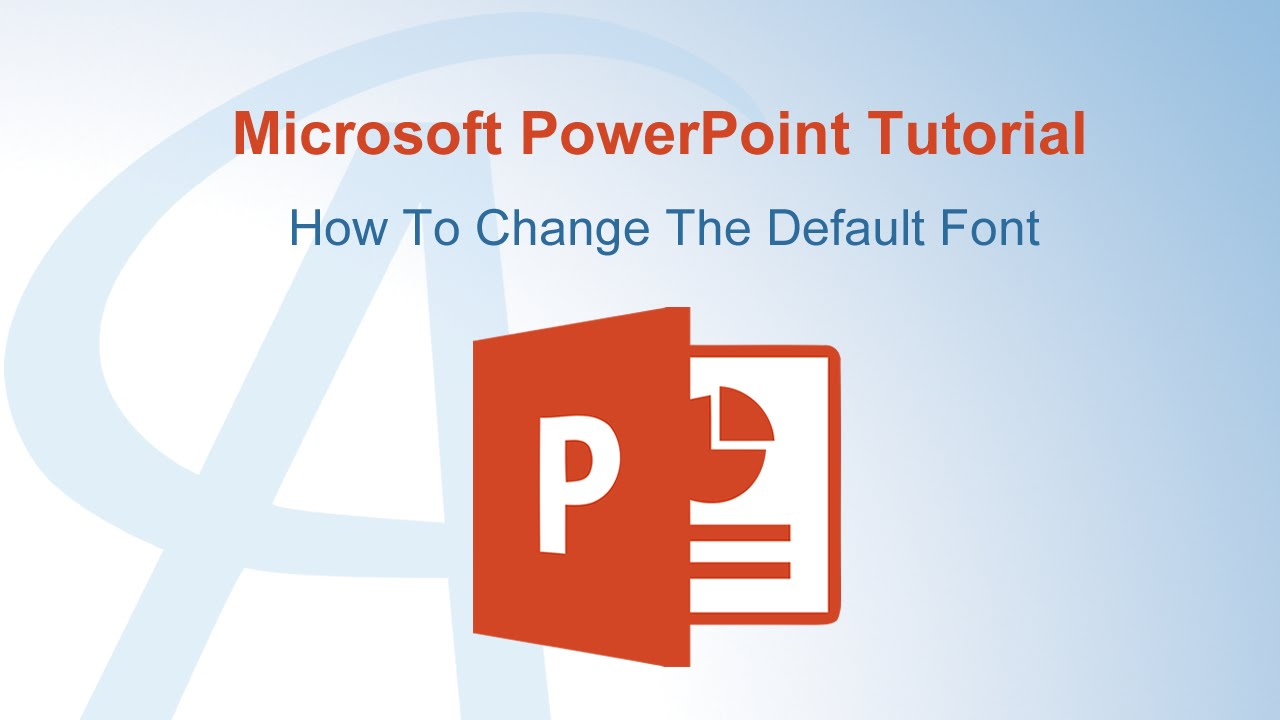 How to change the default font in powerpoint youtube how to change the default font in powerpoint toneelgroepblik Image collections