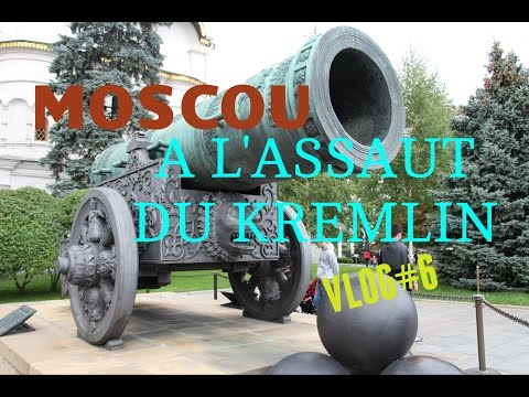 A l'assaut du Kremlin | MOSCOU [Vlog#6]