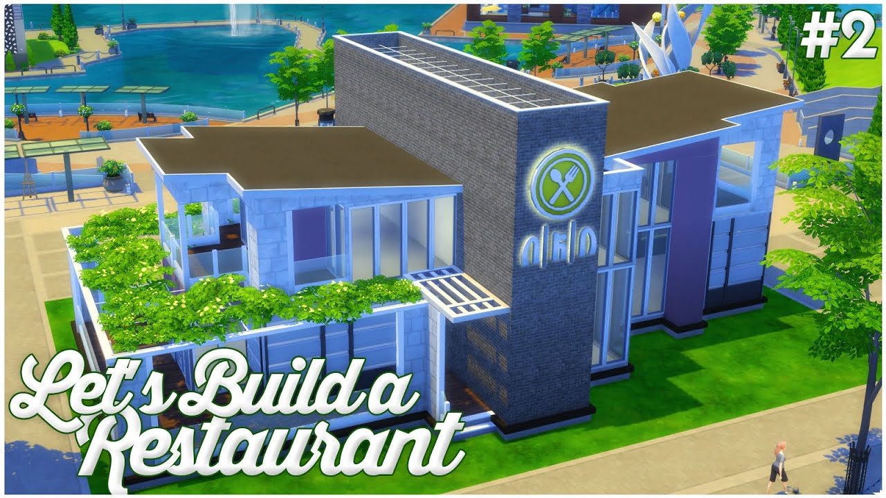 The sims let s build a restaurant part youtube