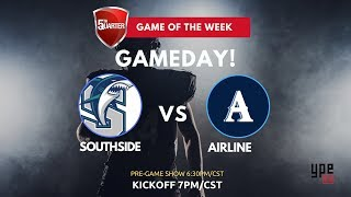 5th Quarter Sports Game of the Week: Southside at Airline