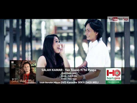 Yan Tawan ft Tri Puspa _ Salah Kamar