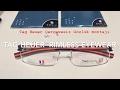 how to mount Tag Heuer rimless eyeglasses  / نظارات بدون إطار / verres sans cadre