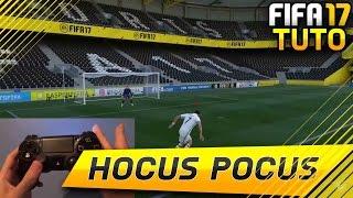 FIFA 17 - HOCUS POCUS Skill TUTORIAL - FR