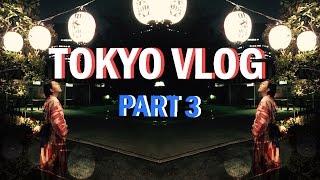VLOG: 6 DAYS IN TOKYO (Part 3)