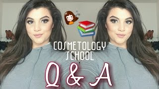 COSMETOLOGY SCHOOL Q&A
