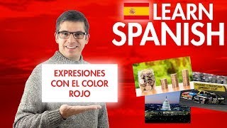 Red Color Expressions - Learn Spanish by Listening & Speaking